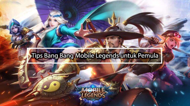 Tips Bang Bang Mobile Legends untuk Pemula