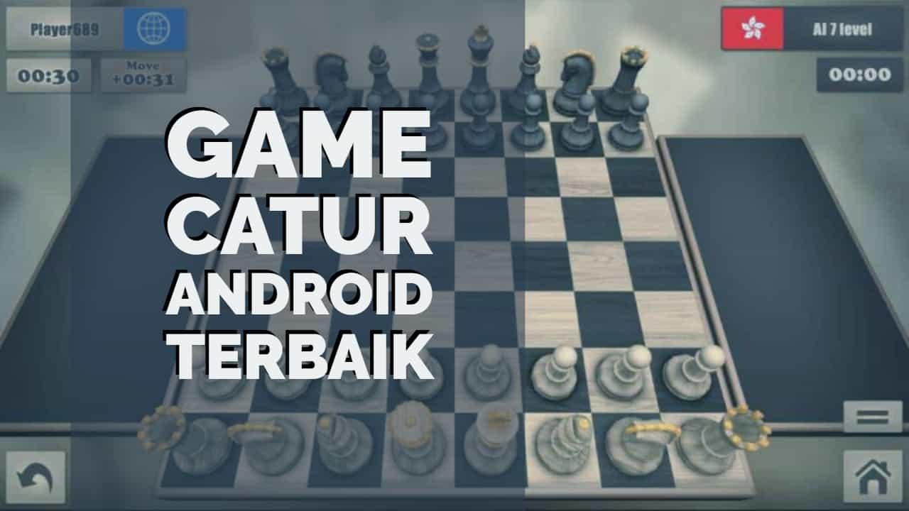Game Catur Android Terbaik