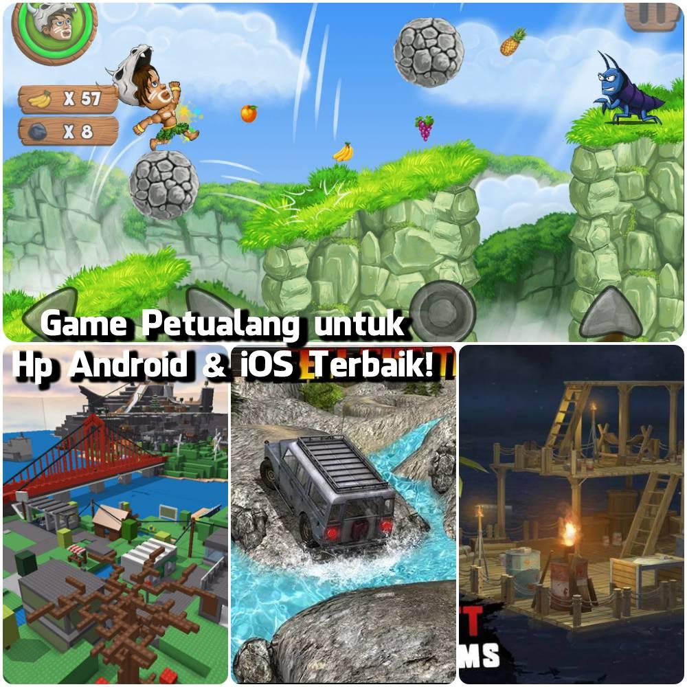 Game Petualang untuk Hp Android & iOS Terbaik