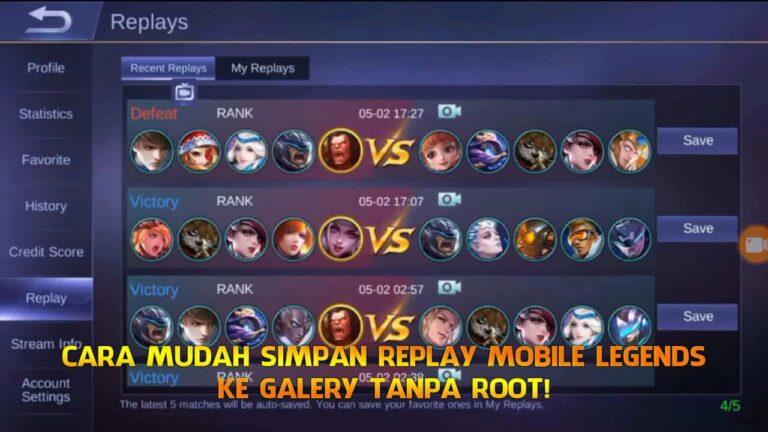 Ingin Simpan Replay Mobile Legends Ke Galery Tanpa Root? Ini Caranya