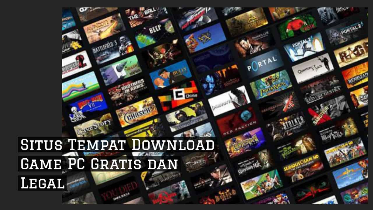 Situs Download Game PC Gratis & Legal Terbaik!