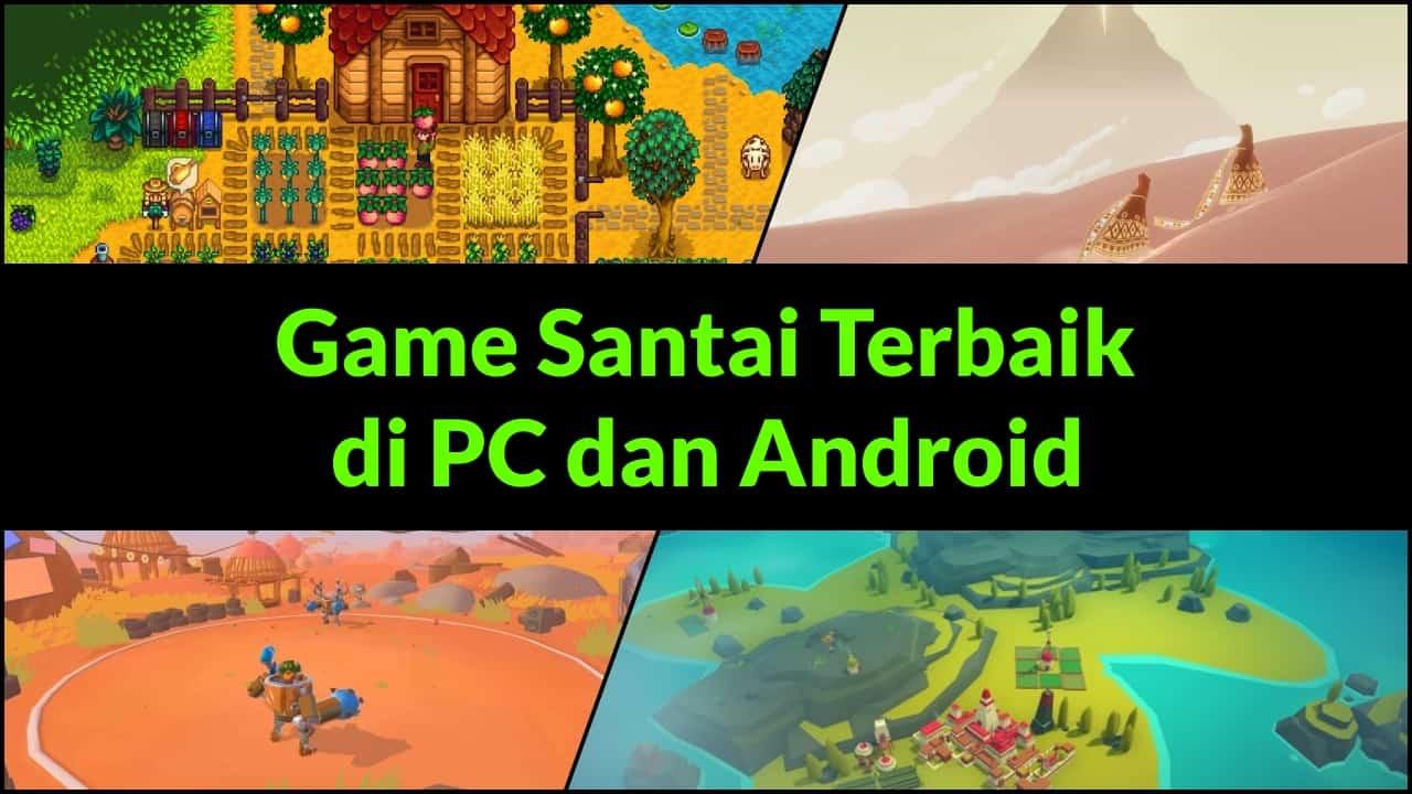 Game Santai Terbaik di PC dan Android