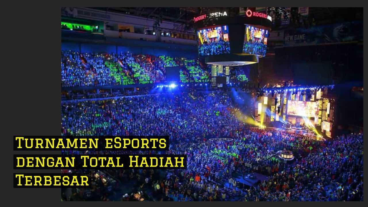 Turnamen eSports dengan Total Hadiah Terbesar