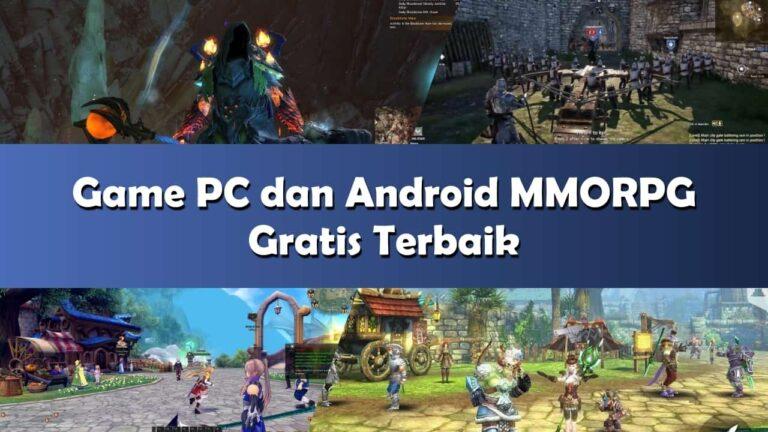 80+ Game MMORPG Terbaik Gratis untuk PC dan Android (2020)