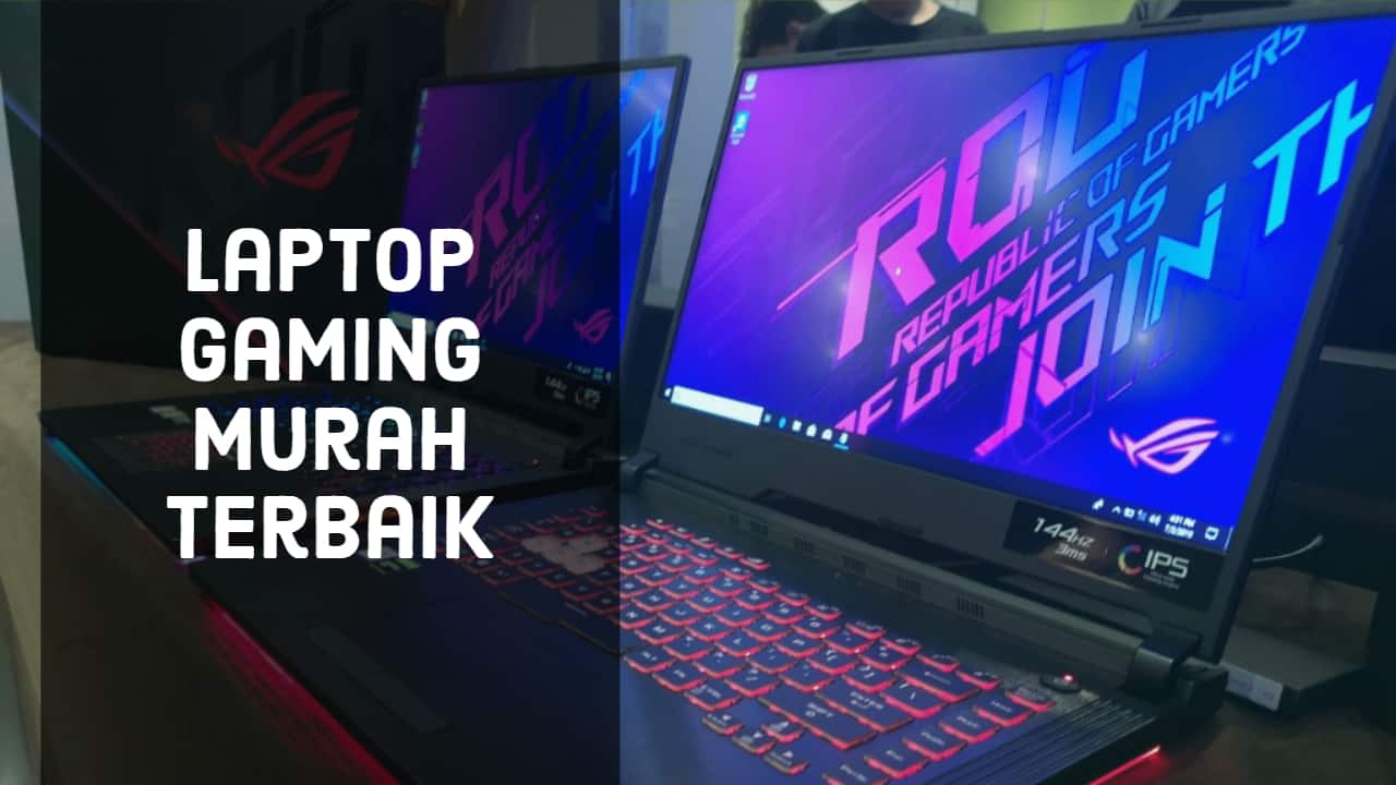 Laptop Gaming Murah Terbaik