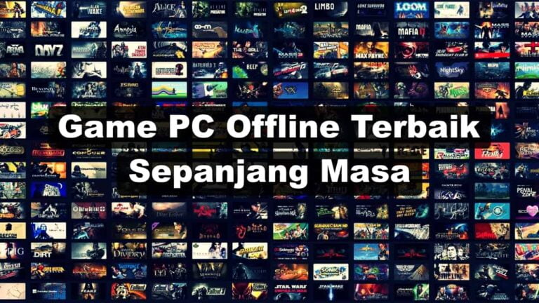 50 Game PC Offline Terbaik Sepanjang Masa yang Ringan