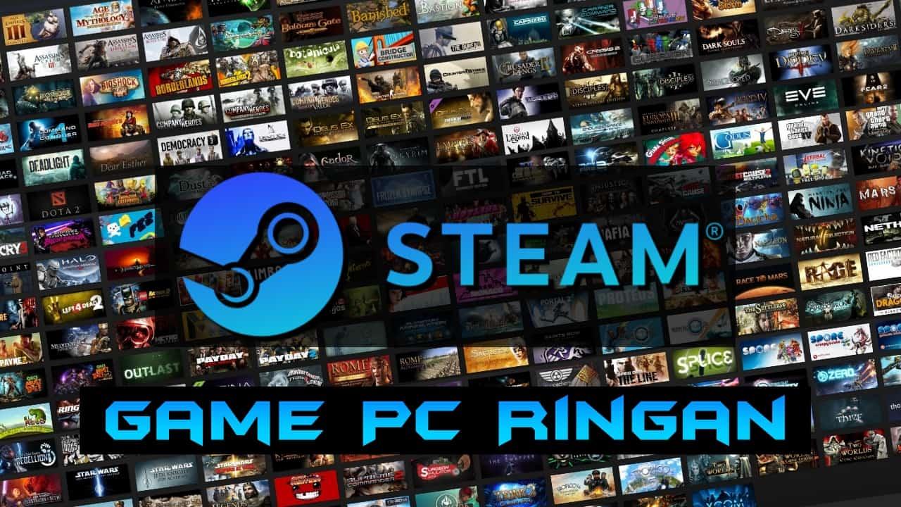 Game Steam Ringan Terbaik Cocok Untuk Laptop dan PC Kentang