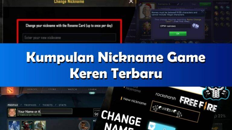 5000+ Nickname Keren Terbaru Untuk Game FF, ML, PUBG & COD Mobile