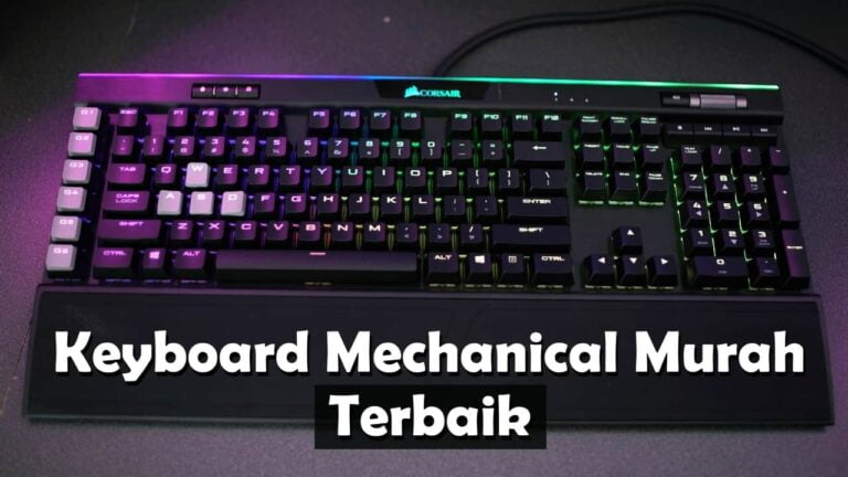 Keyboard Mechanical Murah Terbaik