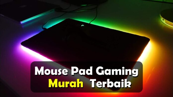Mouse Pad Gaming Murah Terbaik