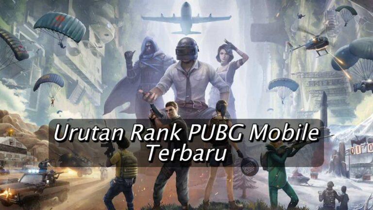 Urutan Rank PUBG Mobile Terbaru 2020! yang Perlu Kamu Tahu
