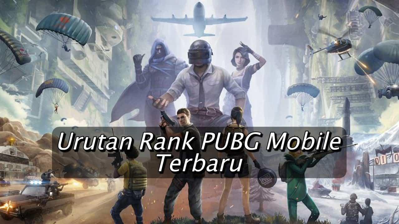 Urutan Rank PUBG Mobile Terbaru