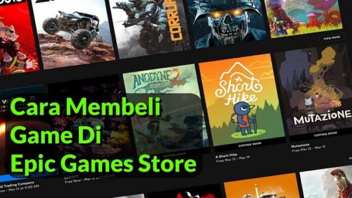 Cara Membeli Game Di Epic Games Store Terbaru