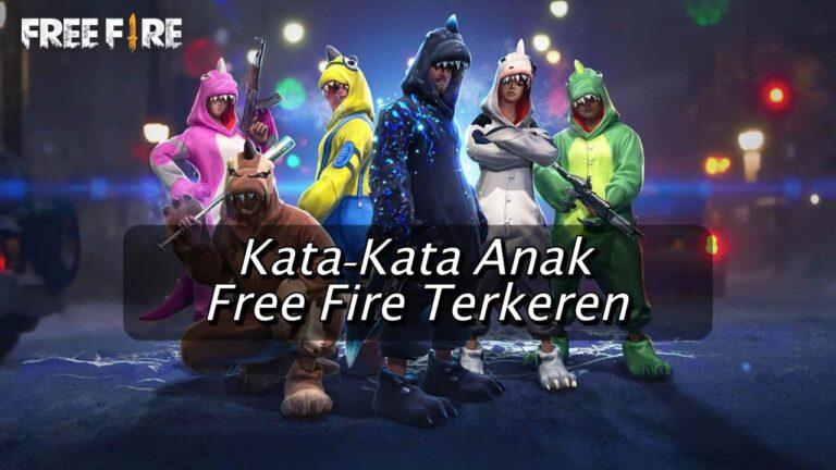 50+ Kata-Kata Anak Free Fire (FF) Terbaru 2020!