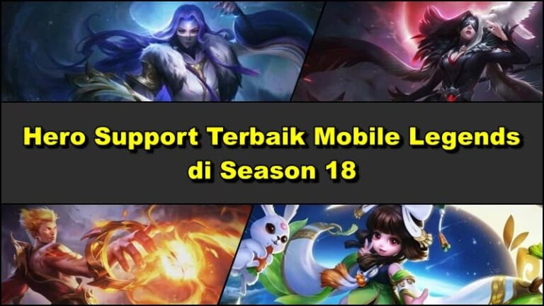 Hero Support Terbaik Mobile Legends Season 18